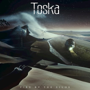 Toska: Fire By The Silos