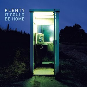 Plenty: It could be home
