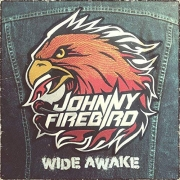 Johnny Firebird: Wide Awake