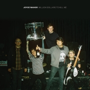 Joyce Manor: Million Dollars To Kill Me