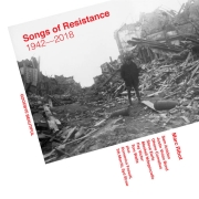 Marc Ribot: Songs of Resistance - 1942-2018