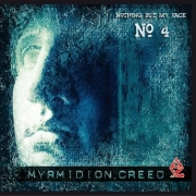 Myrmidion Creed: Nothing But My Face
