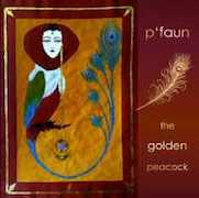 Review: P'Faun - The Golden Peacock