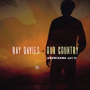 DVD/Blu-ray-Review: Ray Davies - Our Country: American Act II