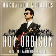 Roy Orbison with The Royal Philharmonic Orchestra: Unchained Melodies – Volume 2