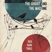 The Ghost And The Machine: Rain Red Tires