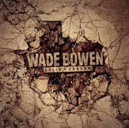 Review: Wade Bowen - Solid Ground