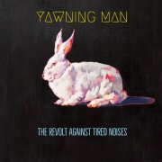 DVD/Blu-ray-Review: Yawning Man - The Revolt Against Tired Noises