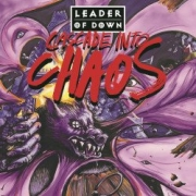 Leader of Down: Cascade Into Chaos