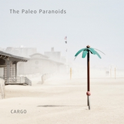 The Paleo Paranoids: Cargo