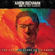 Review: Aaron Buchanan and the Cult Classics - The Man With Stars On His Knees