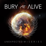 Bury Me Alive: Unexpected Miseries