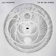 Cass McCombs: Tip Of The Sphere