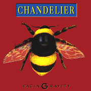 Chandelier: Facing Gravity