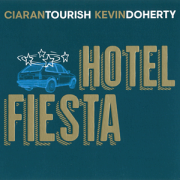 DVD/Blu-ray-Review: Ciarán Tourish & Kevin Doherty - Hotel Fiesta