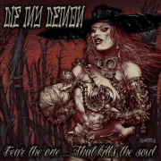 Die My Demon: Fear the One … That Kills Your Soul