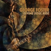 George Foster: Divine Soul Ride