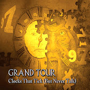 Grand Tour: Clocks That Tick (But Never Talk)