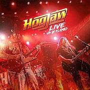 Hogjaw: Live: Up In Flames