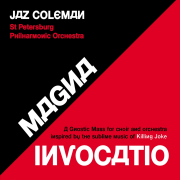 Jaz Coleman / St. Petersburg Philharmomic Orchestra: Magna Invocatio