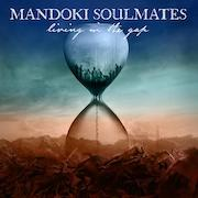 Mandoki Soulmates: Living In The Gap / Hungarian Pictures