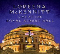 Loreena McKennitt: Live At The Royal Albert Hall