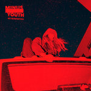 Minus Youth: No Generation (Vinyl)
