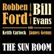 Robben Ford & Bill Evans: The Sun Room