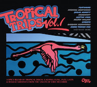 Various Artists: Tropical Trips Vol. 1