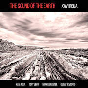 Xavi Reija: The Sound Of The Earth