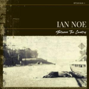 Review: Ian Noe - Between The Country