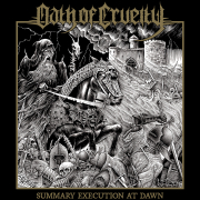 Review: Oath Of Cruelty - Summary Execution At Dawn