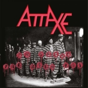 Attaxe: 20 Years The Hard Way (Re-Release)