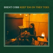 Brent Cobb: Keep 'Em On They Toes