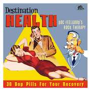 DVD/Blu-ray-Review: Various Artists - Destination Health – Doc Feelgood's Rock Therapy, 30 Bop Pills For Your Recovery