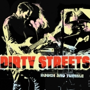 Dirty Streets: Rough and Tumble