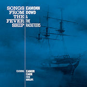 Eamonn Dowd & The Racketeers: Songs From The Fever Ship