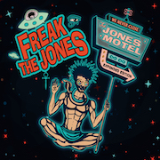 Freak The Jones: The Jones Motel (Expanded Edition)