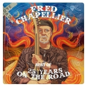 DVD/Blu-ray-Review: Fred Chapellier - 25 Years On The Road - The Best Of Fred Chapellier