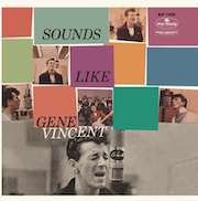 Gene Vincent: Sounds Like Gene Vincent