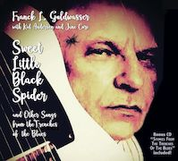 Franck L. Goldwasser: Sweet Little Black Spider