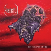 Hateful: Set Forever On Me
