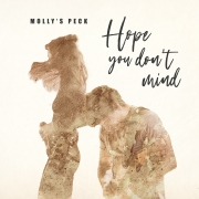 Molly's Peck: Hope You Don't Mind