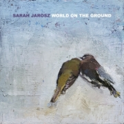 Sarah Jarosz: World on the Ground