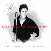 Shakin' Stevens: Singled Out - The Definite Singles Collection