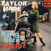 King Size Taylor: Taylor Made