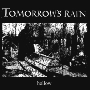 Tomorrow's Rain: Hollow