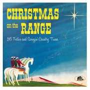 Various Artists: Christmas On The Range – 26 Festive And Swingin' Country Tunes