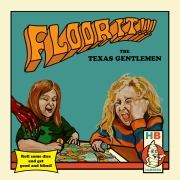 The Texas Gentlemen: Floor It!!!