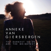 Anneke van Giersbergen: The Darkest Skies Are The Brightest